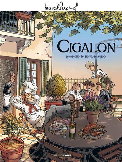 M. Pagnol en BD : Cigalon - Histoire complète