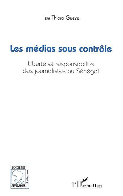 Les médias sous contrôle