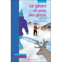 Le geant du pays des glaces - un conte de laponie
