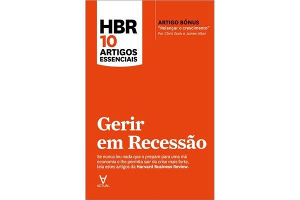 hbr-10-artigos-essenciais-gerir-em-recessão