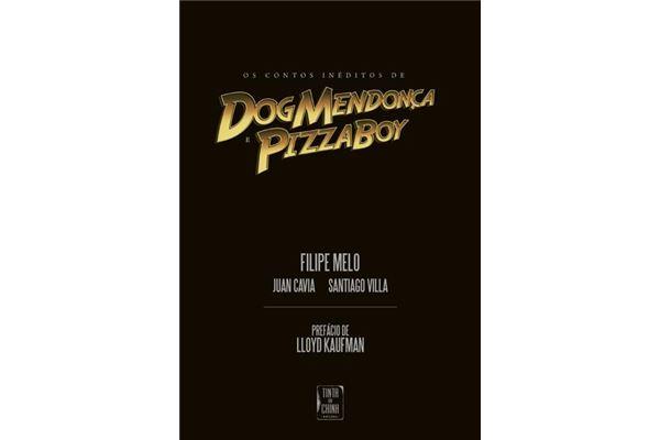 Contos-Ineditos-de-Dog-Mendonca-e-Pizzaboy