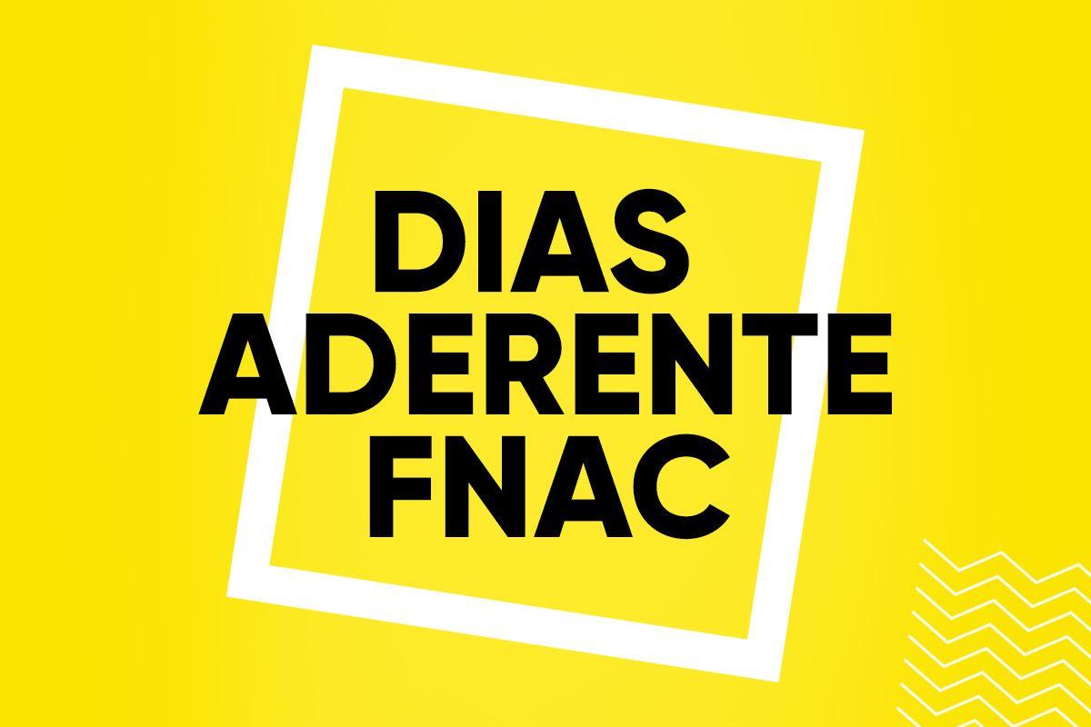Dias Aderente FNAC: Oportunidades únicas com descontos até 50%