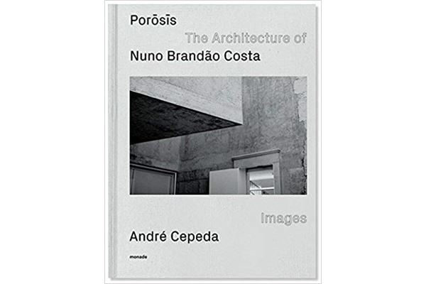 Porosis-The-Architecture-of-Nuno-Brandão-Costa