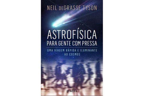 Astrofisica-para-Gente-com-Pressa