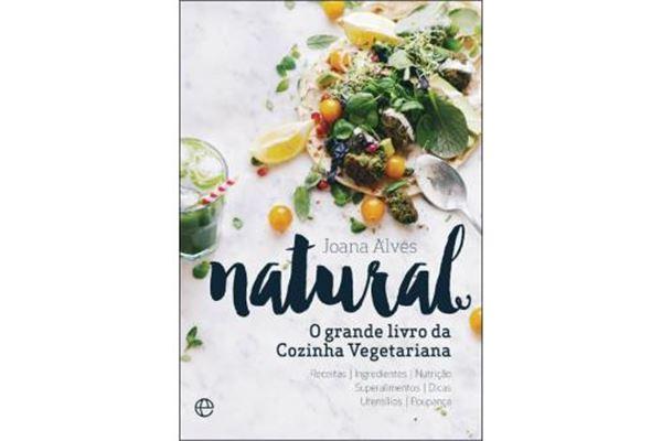 Natural O Grande Livro da Cozinha Vegetariana