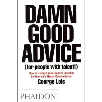 Damn-Good-Advice-For-People-With-Talent
