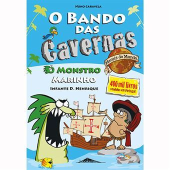 O Bando das Cavernas, Heróis do Mundo - Livro 1 O Monstro Marinho