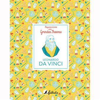 Pequenos Livros Sobre Grandes Pessoas - Livro 2 Leonardo da Vinci