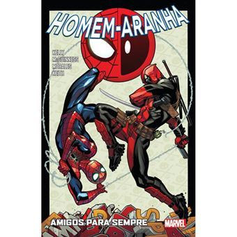 Homem-Aranha - Livro 9 - Amigos Para Sempre