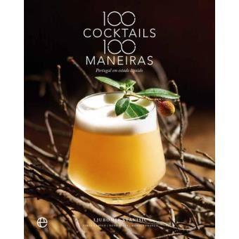 100 Cocktails 100 Maneiras