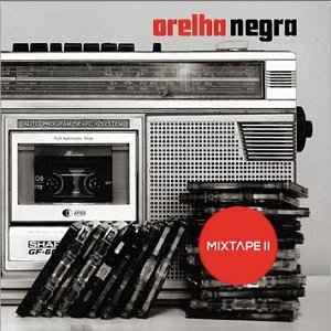 orelha negra mixtape II