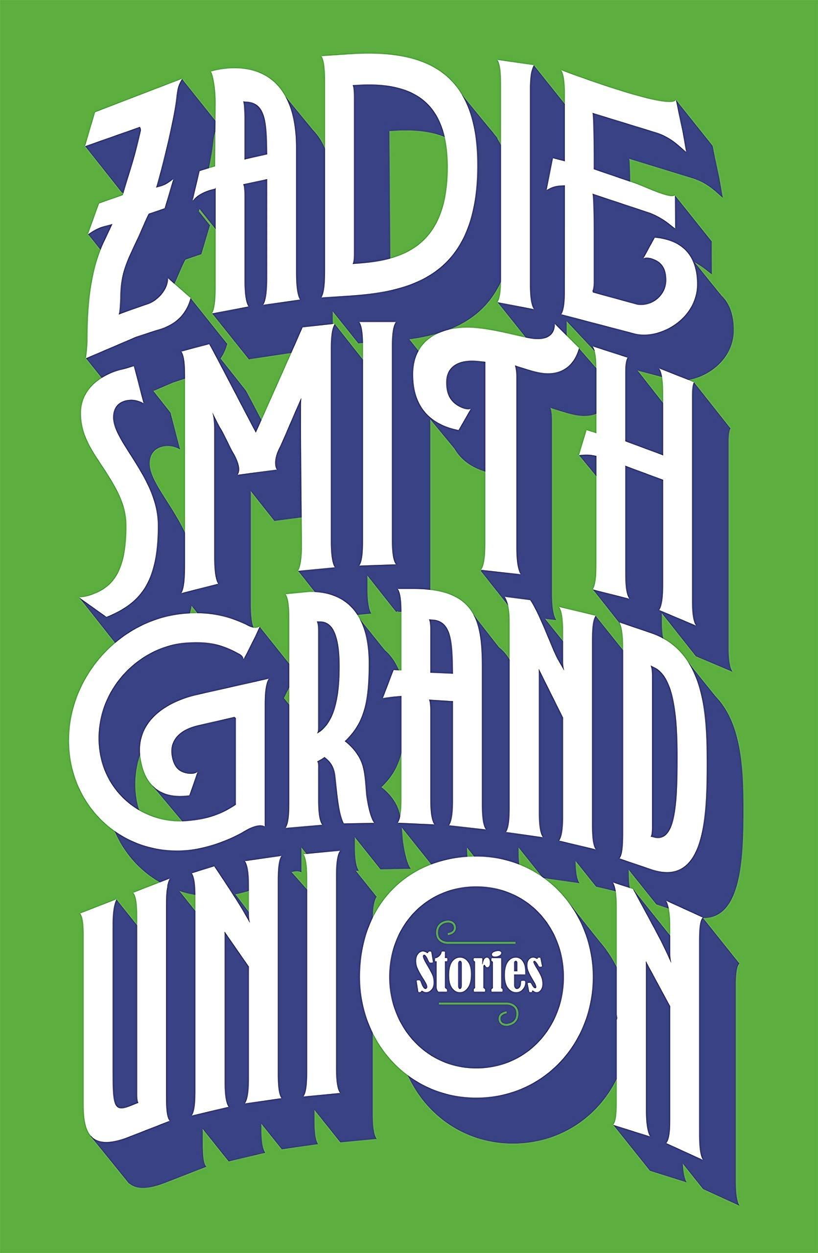 grand-union-stories-zadie-smith