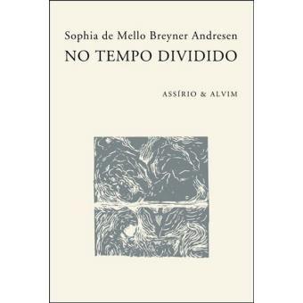No-Tempo-Dividido-sophia-de-mello-breyner-andresen