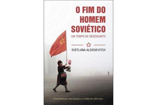 O-Fim-do-Homem-Sovietico-Svetlana-Alexievich