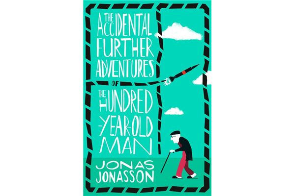 The-Accidental-Further-Adventures-of-the-Hundred-Year-Old-Man