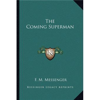The Coming Superman