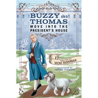 buzzy And Thomas Move Into The Presidents House Paperback -
