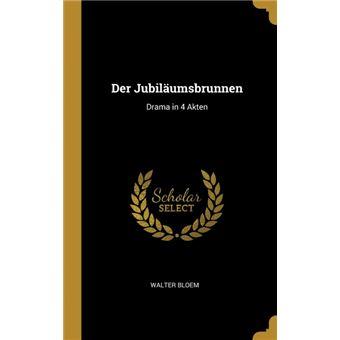 der Jubiläumsbrunnen Hardcover