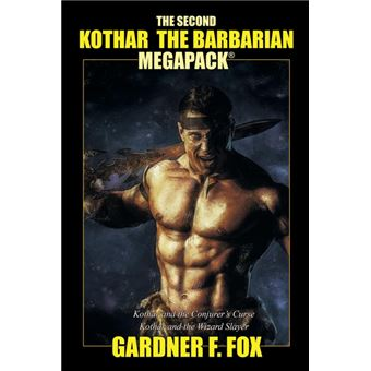 the Second Kothar The Barbarian Megapack® Paperback -