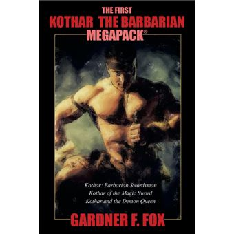 the First Kothar The Barbarian Megapack® Paperback -