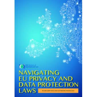 Navigating Eu Privacy And Data Protection Laws