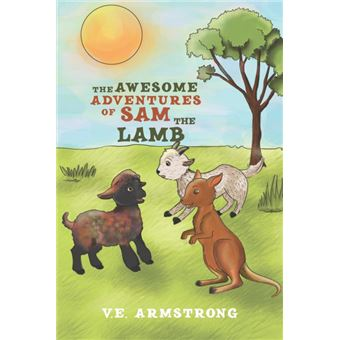 the Awesome Adventures Of Sam The Lamb Paperback -
