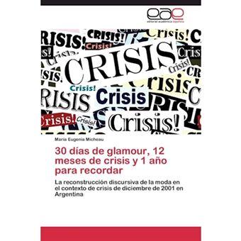 30 Dias de Glamour, 12 Meses de Crisis y 1 Ano Para Recordar - Paperback / softback - 2012