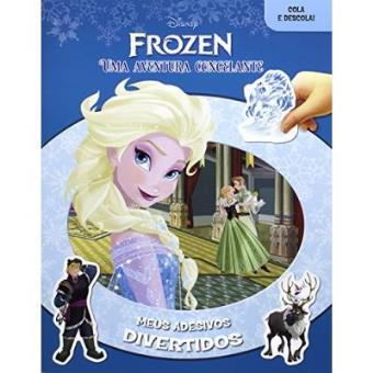 Frozen. Uma Aventura Congelante - Coleção Disney Meus Adesivos Divertidos