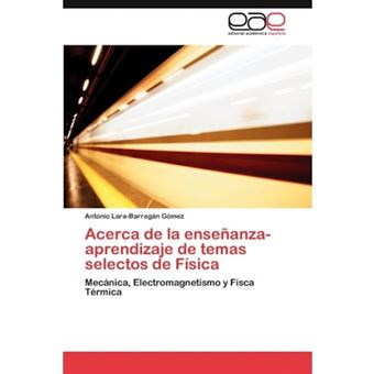 Acerca de La Ensenanza-Aprendizaje de Temas Selectos de Fisica - Paperback / softback - 2011