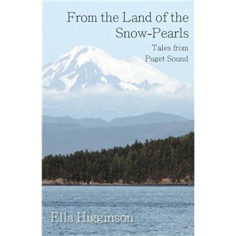 from The Land Of The Snowpearls Tales From Puget Sound Paperback -