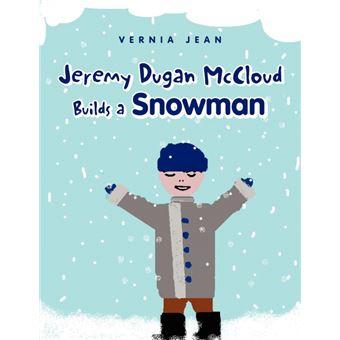 jeremy Dugan Mccloud Builds ASnowman Paperback -