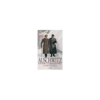 Auschwitz Los nazis y la «Solución final»