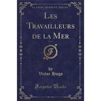 les Travailleurs De La Mer, Volclassic Reprint Paperback -