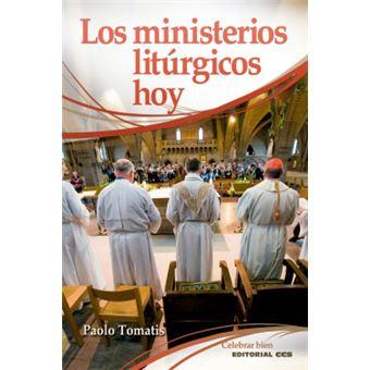 Los Ministerios Liturgicos Hoy
