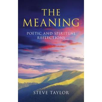 The Meaning Poetic And Spiritual Reflections