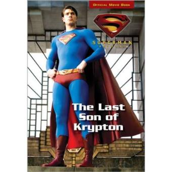 The Last Son of Krypton (Superman Returns)