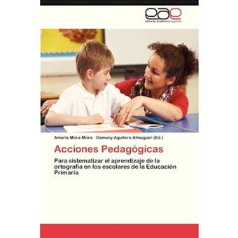 Acciones Pedagogicas - Paperback / softback - 2013