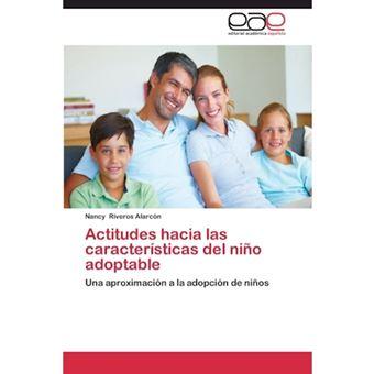 Actitudes Hacia Las Caracteristicas del Nino Adoptable - Paperback / softback - 2011