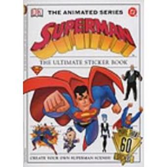 Superman Animated Series Ultimate Sticker Book (Marvel)