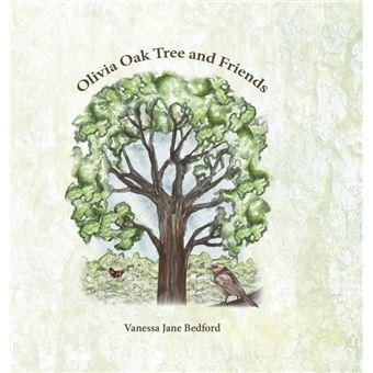 olivia Oak Tree And Friends Hardcover