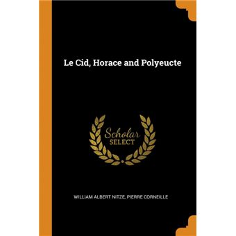 le Cid, Horace And Polyeucte Paperback -