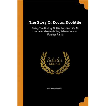 the Story Of Doctor Doolittle Paperback -
