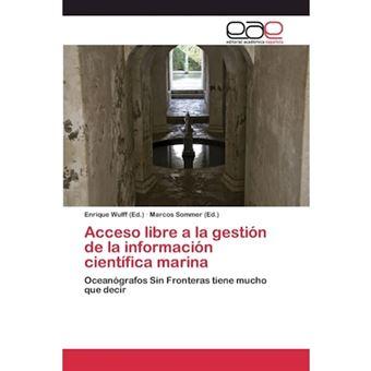 Acceso Libre a la Gestion de La Informacion Cientifica Marina - Paperback / softback - 2015