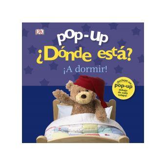 Pop-up. Donde Esta? ?a Dormir! b