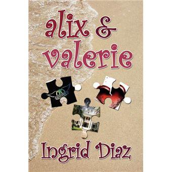 Alix & Valerie - Paperback - 2008