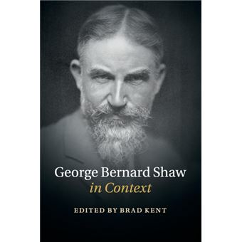 george Bernard Shaw In Context Paperback -