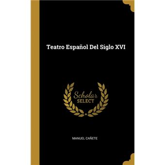 teatro Español Del Siglo Xvi Hardcover