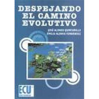 DESPEJANDO EL CAMINO EVOLUTIVO