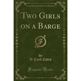 two Girls On ABarge classic Reprint Paperback -