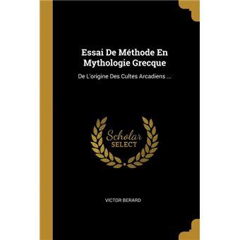 essai De Méthode En Mythologie Grecque Paperback -